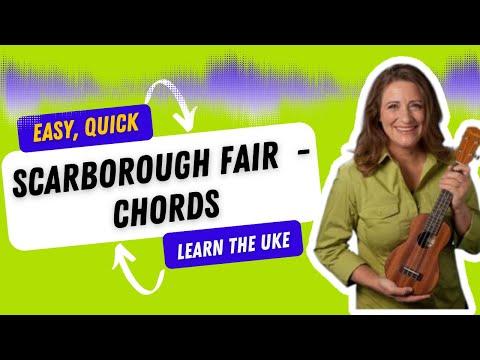 Easy Ukulele Songs - Scarborough Fair - 21 Songs in 6 Days: Learn Ukulele the Easy Way