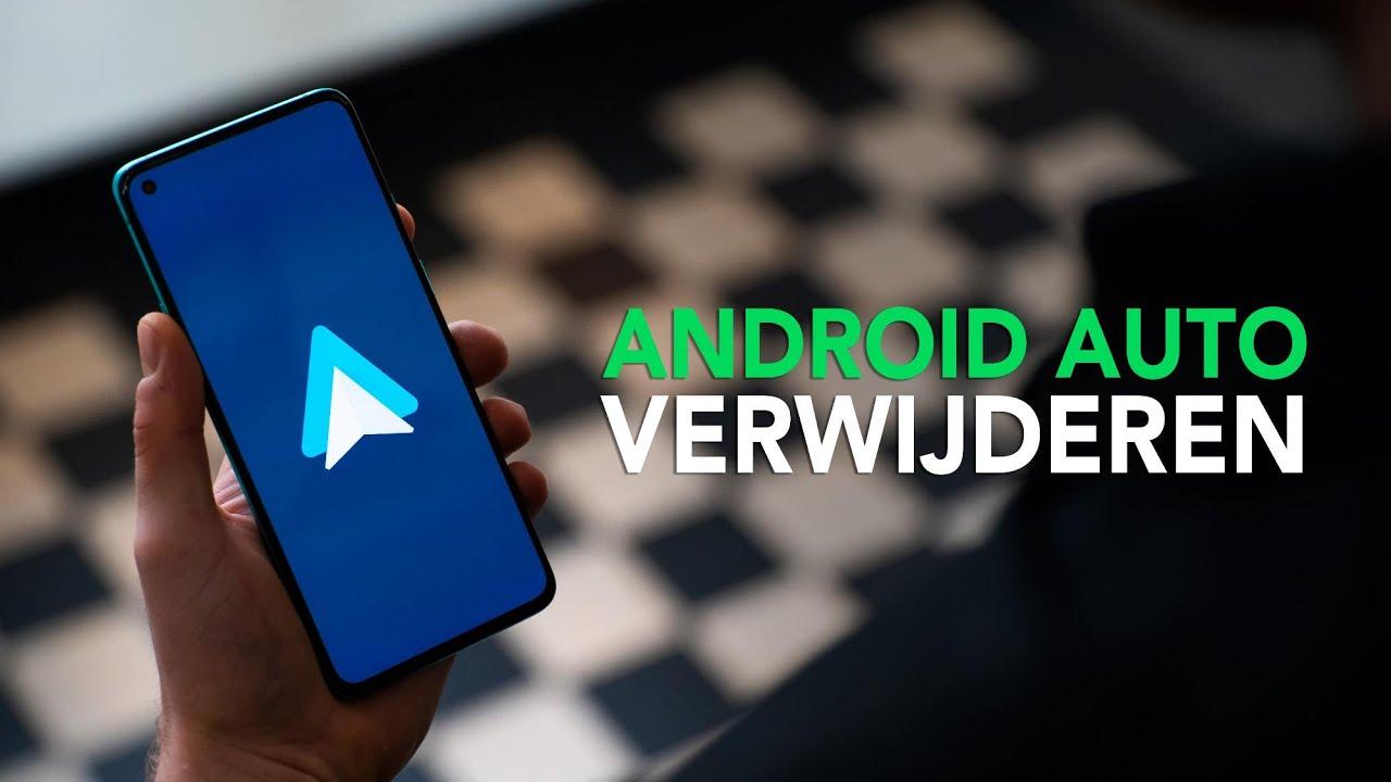 Android Auto verwijderen op je smartphone: zo doe je dat