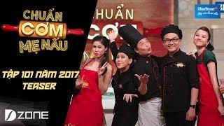 chuan com me nau  tap 101  teaser dang khoi  thien vu 2562017