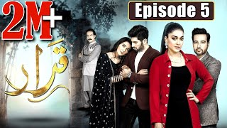 Qarar | Episode #05 | HUM TV Drama | 6 December 2020 | Excluive Presentation by MD Productions