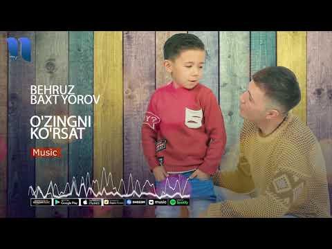 Behruz & Baxt Yorov - O'zingni Ko'rsat | Бехруз & Бахт Ёров - Узингни кўрсат (music Version)