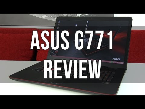 Asus G771JW / G771 review