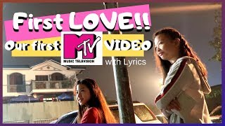 """""""FIRST LOVE""""   Our First MTV Video with Lyrics ( new year's eve )   Aurea & Alexa"""