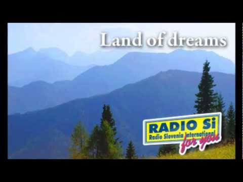 Land of Dreams - Ron Metz - an American in Slovenia