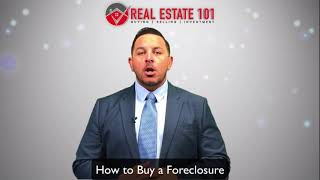 Real Estate 101| How to Buy a Foreclosure