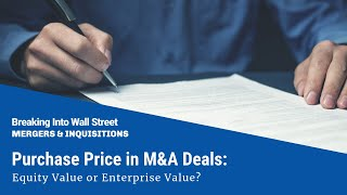 Purchase Price in M&A Deals: Equity Value or Enterprise Value?