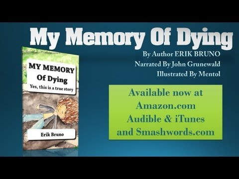 Audio book trailer for My Memory Of Dying love joy and peace