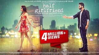 Half Girlfriend | हैफ गर्ल फ्रेंड | Full Hindi Promotion Video | Arjun Kapoor | Shraddha Kapoor