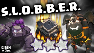 Clash of Clans Strategy - SLOBBER and More Clash of Clans Awesomeness