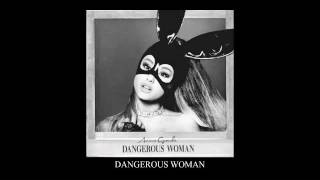 Cover images Ariana Grande - Dangerous Woman (Official Audio)