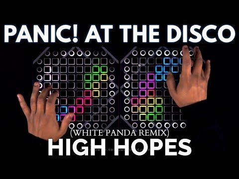 Panic! At The Disco - High Hopes // Launchpad Remix