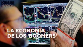 La economía de los 'boomers' – Keiser Report en español (E1471)