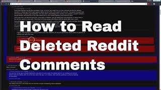 How to Read Deleted Reddit Comments