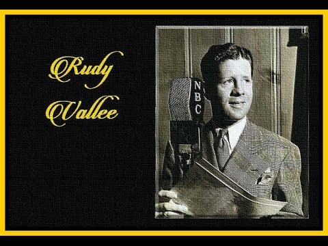 The Crooners  Rudy Vallee