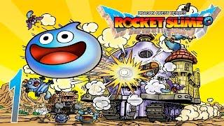 Dragon Quest Heroes: Rocket Slime ~ Part 1
