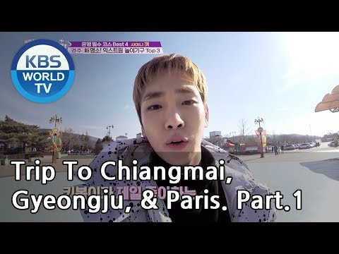 A Trip Alone To Chiang Mai, Gyeongju, & Paris Part.1[Battle Trip/2019.02.17]