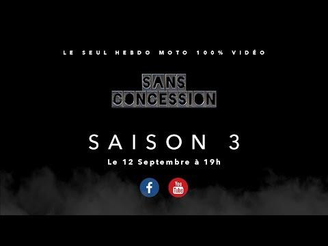Sans Concession Saison 3 !