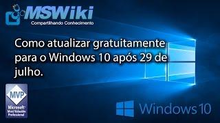 Como atualizar gratuitamente para o Windows 10 após 29 de julho