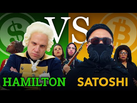 Rap battle between Alexander Hamilton and Satoshi Nakamoto over Bitcoin