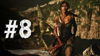 Tomb Raider Gameplay Walkthrough Part 8 - A Road Less Traveled (2013)