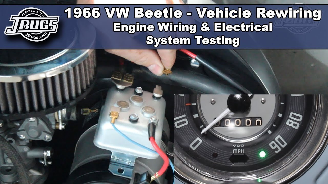 jbugs 1966 vw beetle engine wiring electrical system testing [ 1280 x 720 Pixel ]