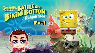 SpongeBob SquarePants: Battle For Bikini Bottom - Rehydrated pt1