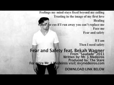 Клип Mr. J. Medeiros - Fear and Safety feat. Bekah Wagn