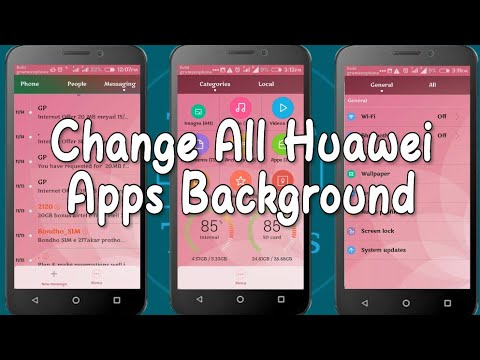 Change All Apps Background By Editing Theme In Huawei