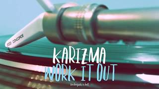Karizma Work It Out