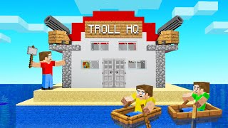 I BUILT The ULTIMATE TROLLING HQ! (Minecraft)