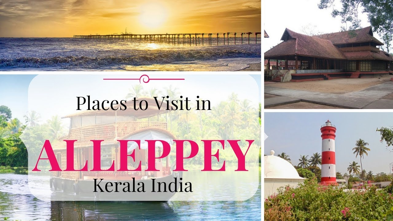 Alleppey Tourist Places Photos alleppey tourist places | places to visit in alleppey in 1 day | alappuzha  tourist places