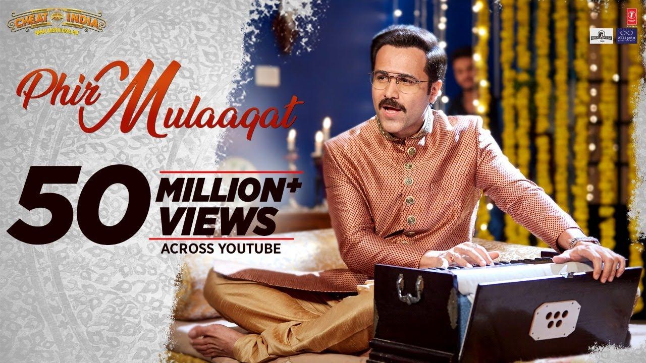 WHY CHEAT INDIA: Phir Mulaaqat Video | Emraan Hashmi Shreya D | Jubin Nautiyal Kunaal Rangon