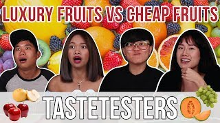 LUXURY FRUITS VS CHEAP FRUITS | Taste Testers | EP 32