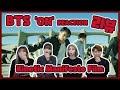 왕들의 귀환!! BTS (방탄소년단) 'ON' Kinetic Manifesto Film : Come Prima 리액션 리뷰영상!! (춤추는곰돌:AF STARZ)