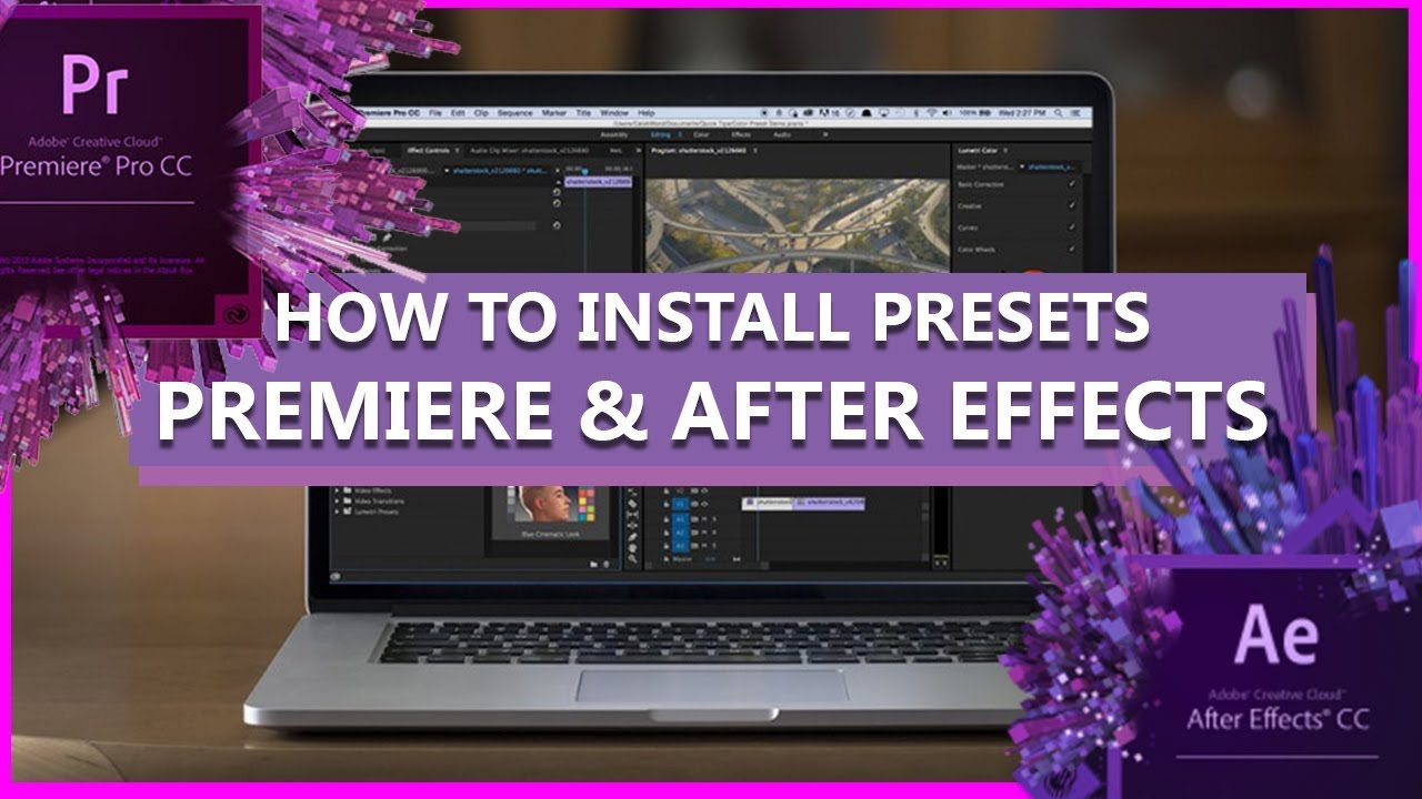 How to INSTALL PRESETS in AFTER EFFECTS and PREMIERE PRO (Installing  Presets- Adobe Creative Cloud)