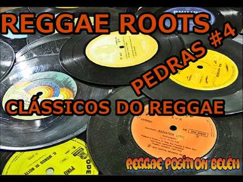 REGGAE ROOTS - PEDRAS #4 CLÁSSICOS - André Neves