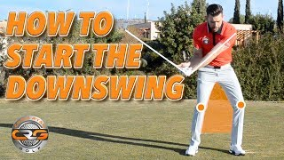 HOW TO START YOUR DOWNSWING