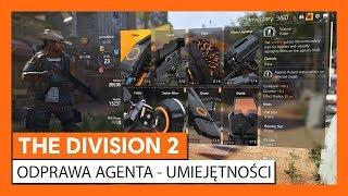 OFICJALNA ODPRAWA AGENTA THE DIVISION 2 - UMIEJĘTNOŚCI