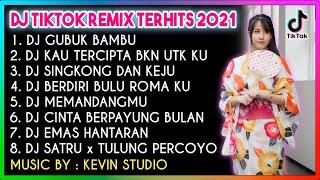DJ Tiktok Nostalgia Viral 2021 DJ Gubuk Bambu Kau Tercipta Singkong dan Keju Full Album Kevin Studio