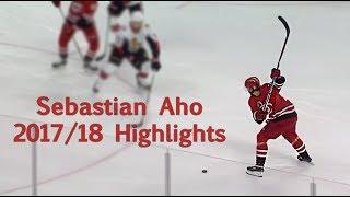 Finnish Flash | Sebastian Aho 2017-18 Highlights (HD)
