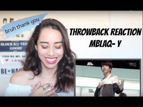 ThrowBack Reaction: MBLAQ -Y