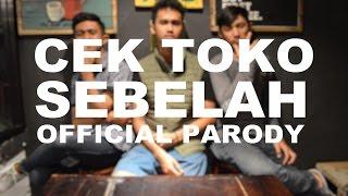 cek toko sebelah official parody a film by johan renaldo