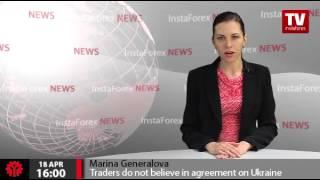 Traders do not believe in agreement on Ukraine