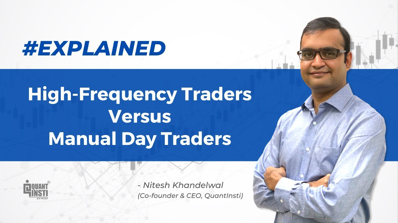 high frequency traders vs manual day traders algotradingama youtube rh youtube com pz day trading manual the day trader's manual pdf