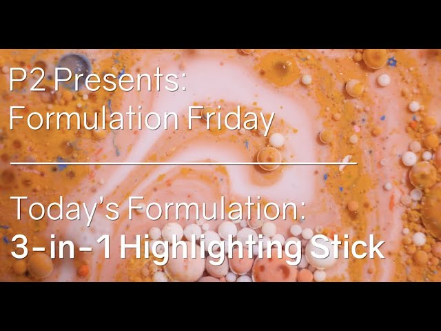 Formulation Friday 10/15/21 - 3-in-1 Highlighting Stick