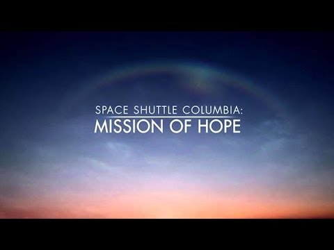 Space Shuttle Columbia: Mission of Hope - An Article of Hope