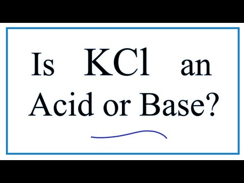 Is KCl An Acid, Base, Or Neutral (in Water)?