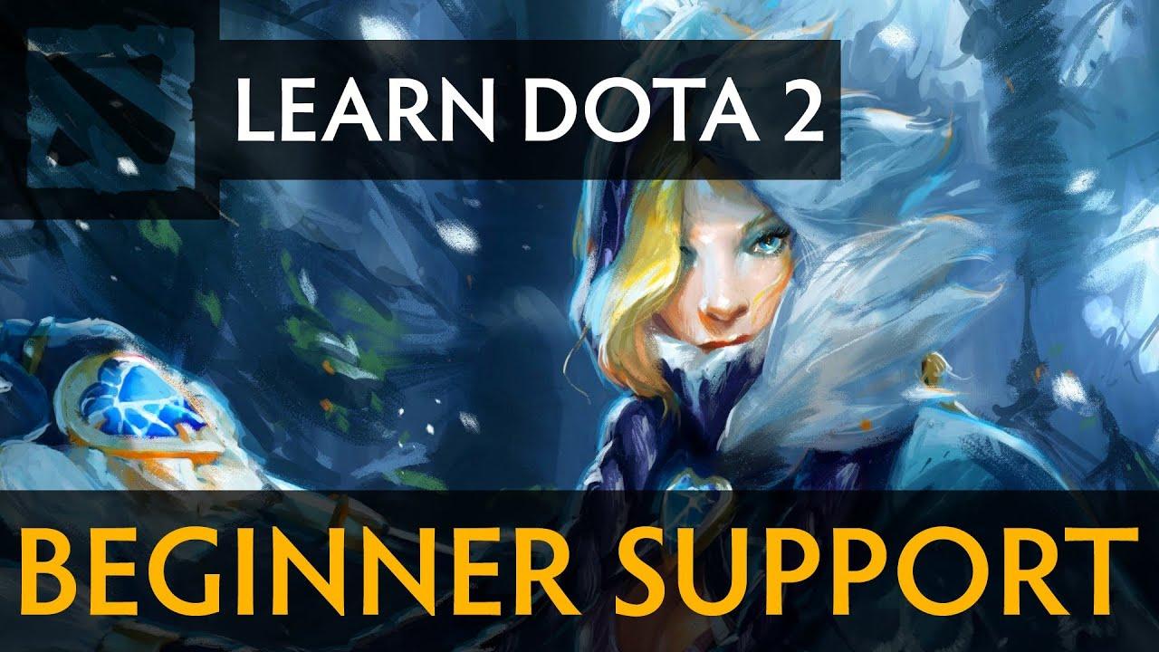 learn dota 2 beginner support youtube