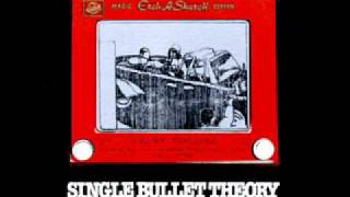 Single Bullet Theory - Rocker