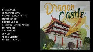 Dragon Castle von Horrible Games - Review / Test - Die Brettspieltester